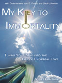 Pdf My Key to Immortality Telecharger