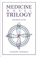 Medicine Wheel Trilogy