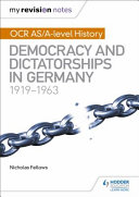 Democracy and Dictatorships in Germany, 1919-1963