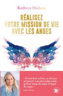 Pdf Réalisez votre mission de vie avec les anges Telecharger