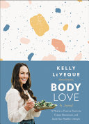 Body Love A Journal