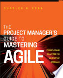 The Project Manager S Guide To Mastering Agile