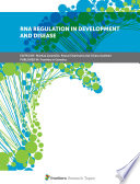 RNA Regulation in Development and Disease