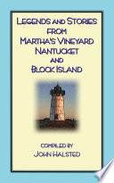 Stories From Marthas Vineyard   23 stories  myths and legends from Martha s Vineyard  Nantucket  Block Island and Cape Cod Book