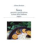 Sauca, purezza e purificazione, base della Sadhana yogica