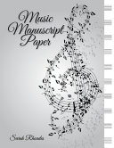 Your Blank Sheet Music Notebook