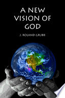A New Vision of God