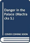 Books - Mtx Danger In The Palace | ISBN 9780333647851