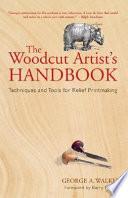 The Woodcut Artist s Handbook Book