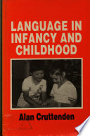 Language In Infancy And Childhood