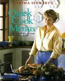 Martha Stewart s Quick Cook Menus Book