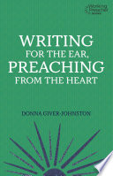 Writing for the Ear  Preaching from the Heart