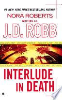 Interlude In Death Book PDF