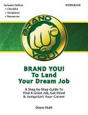Brand You! to Land Your Dream Job ebook