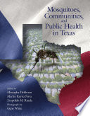 Mosquitoes  Communities  and Public Health in Texas