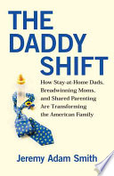 The Daddy Shift Book