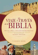 Un viaje a través de la Biblia