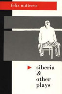 Siberia and Other Plays Book