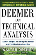 Deemer On Technical Analysis Expert Insights On Timing The Market And Profiting In The Long Run