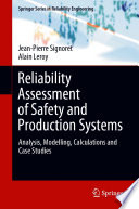 Reliability Assessment of Safety and Production Systems