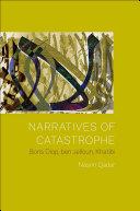 Pdf Narratives of Catastrophe Telecharger