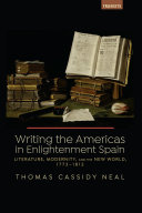 Writing the Americas in Enlightenment Spain