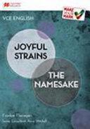 Joyful Strains The Namesake
