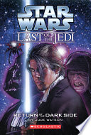 Star Wars®: The Last of the Jedi #6: Return of the Dark Side