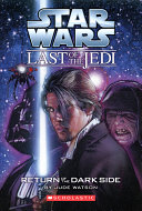 Star Wars    The Last of the Jedi  6  Return of the Dark Side