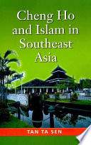 Cheng Ho And Islam In Southeast Asia Book
