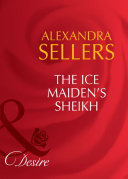 The Ice Maiden's Sheikh (Mills & Boon Desire) (Sons of the Desert: The Sultans, Book 5) Book