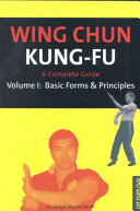 Wing Chun Kung fu  Basic forms   principles