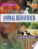 """TEXTBOOK OF ANIMAL BEHAVIOUR, THIRD EDITION"" by MANDAL, FATIK BARAN"