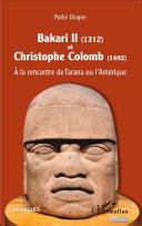 Pdf Bakari II (1312) et Christophe Colomb (1492) Telecharger