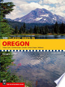 100 Classic Hikes in Oregon, 2nd Edition