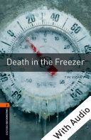 Death in the Freezer   With Audio Level 2 Oxford Bookworms Library