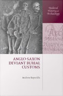 Anglo Saxon Deviant Burial Customs
