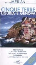 Guida Turistica Cinque terre. Liguria e Genova. Con cartina estraibile Immagine Copertina