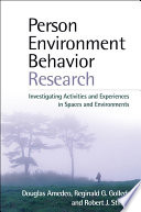 Person Environment Behavior Research