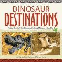 Dinosaur Destinations