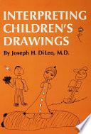 Interpreting Children s Drawings