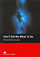 Books - Dont Tell Me What To Do | ISBN 9781405072649