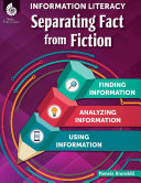 Information Literacy  Separating Fact from Fiction