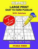 Sudoku Large Print Easy to Hard Puzzles