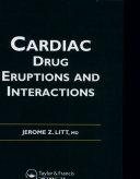 Litt's Cardiac Drug Eruptions and Interactions