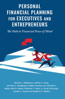 Personal Financial Planning for Executives and Entrepreneurs