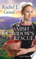 The Amish Widow s Rescue Book