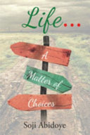 Life A Matter Of Choices