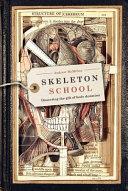 Skeleton School