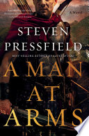 A Man at Arms  A Novel